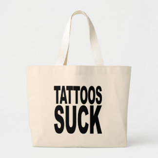 Tattoos Suck Bag