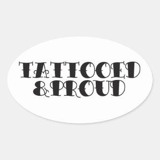 Tatuado y orgulloso pegatina ovalada