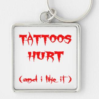 Tatuajes dañados y yo tenga gusto de él llaveros personalizados