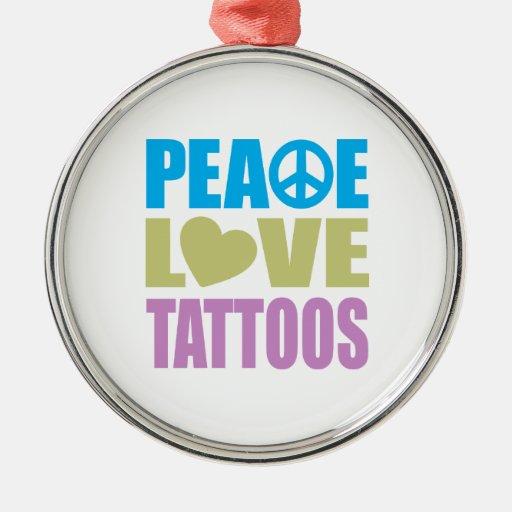 Tatuajes del amor de la paz ornaments para arbol de navidad