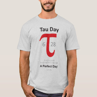 Tau Day - A Perfect Day! T-Shirt