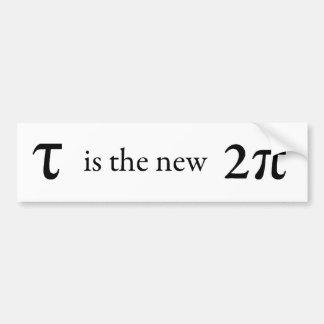 Tau is the new Pi Bumper Sticker