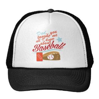 Taught Me Baseball Trucker Hat