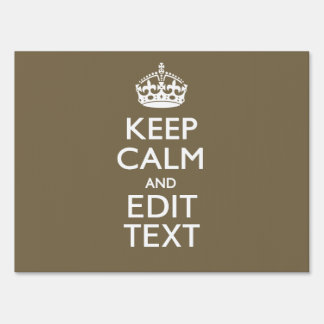 Taupe Coffee Keep Calm And Have Your Text Easily Sign