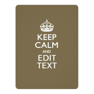 Taupe Coffee Keep Calm And Your Text Easily Invitation