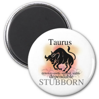 Taurus About You 2 Inch Round Magnet