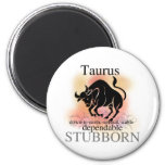 Taurus About You Refrigerator Magnets