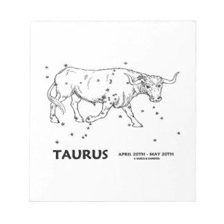 Taurus (April 20th - May 20th) Note Pad