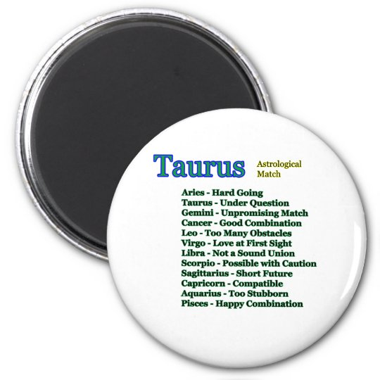 Taurus Astrological Match The MUSEUM Zazzle Gifts Magnet
