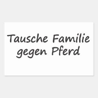 Tausche Familie gegen Pferd Rectangular Sticker