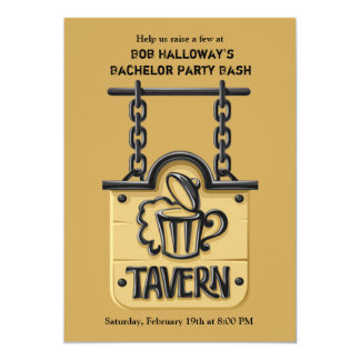 "Tavern Sign Bachelor Party Invitation 5"" X 7"" Invitation Card"