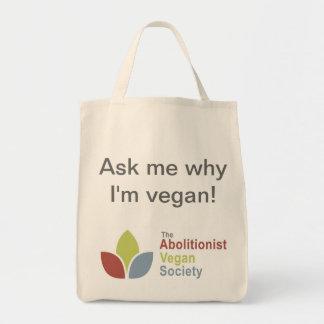 TAVS Organic Tote - Ask me why I'm vegan! - Eng Grocery Tote Bag