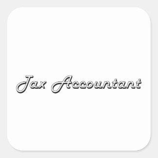 Tax Accountant Classic Job Design Square Sticker