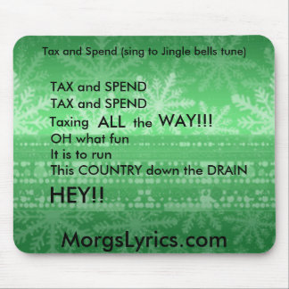 Tax and Spend Mouse Pad