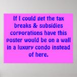 Tax breaks, subsidies & luxury condos poster