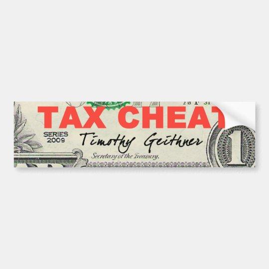 Tax Cheat Bumper Sticker