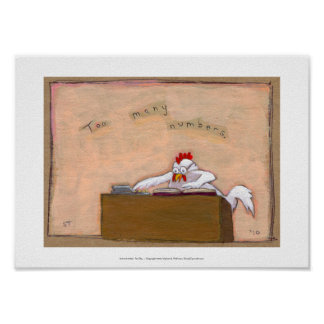 Tax Day Accountant chicken numbers fun silly art Poster