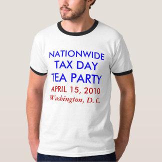 TAX DAY APRIL 15, 2010 T-Shirt