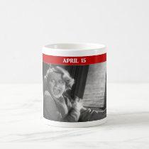 Tax Day Panic Attack Classic White Coffee Mug