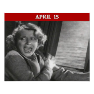 Tax Day Panic Attack Poster