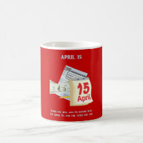 Tax Day Roses Are Red And I'm Feeling Blue Classic White Coffee Mug