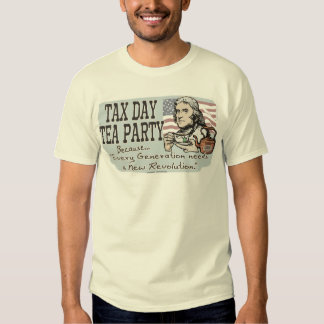 Tax Day Tea Party Gear Tee Shirt