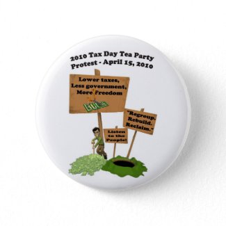 Tax Day Tea Party Protest Button button