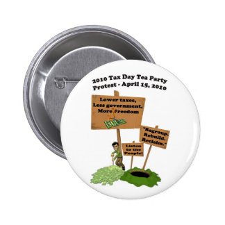 Tax Day Tea Party Protest Button