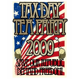 Tax Day Tea Party Revolt shirt