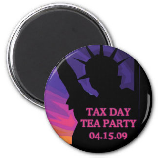 Tax Day Tea Party - Statue of Liberty Magnet