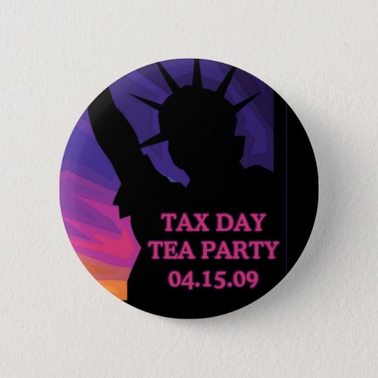 Tax Day Tea Party - Statue of Liberty Pinback Button