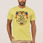 TAX DAY TEA PARTY T-Shirt