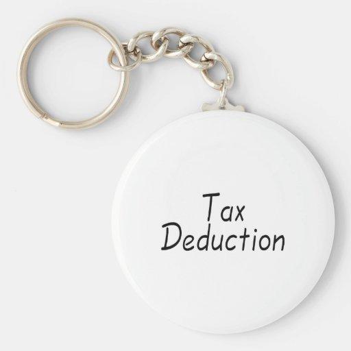 Tax Deduction Key Chain
