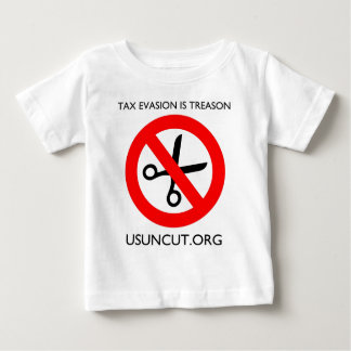 Tax Evasion is Treason Baby T-Shirt