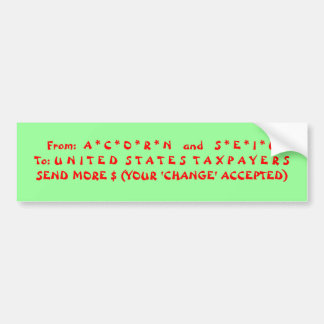 Tax Fraud! Taxpayers Robbed! Bumper Sticker