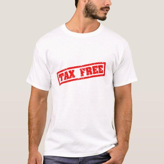 TAX FREE T-Shirt