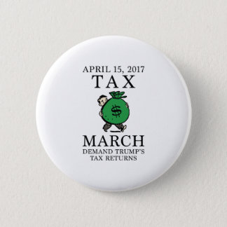 Tax March Pinback Button