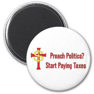 Tax Political Churches 2 Inch Round Magnet