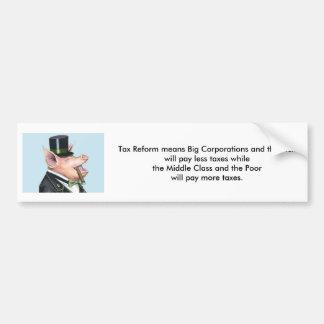 Tax Reform Bumper Sticker