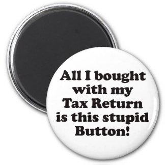 Tax Return - Button 2 Inch Round Magnet