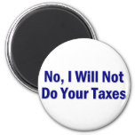 Tax Saying 2 Inch Round Magnet