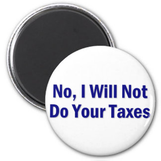 Tax Saying Magnets