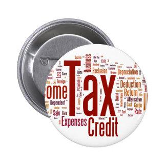 Tax season is here pinback button