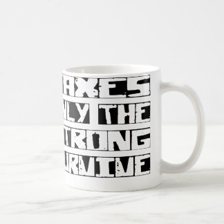 Tax Survive Classic White Coffee Mug