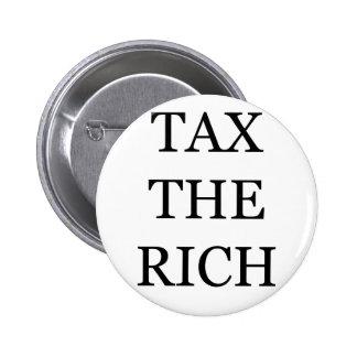 Tax The Rich 2 Inch Round Button