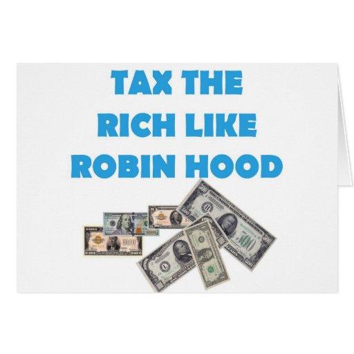 Tax The Rich Like Robin Hood - Occupy Wall Street Greeting Card