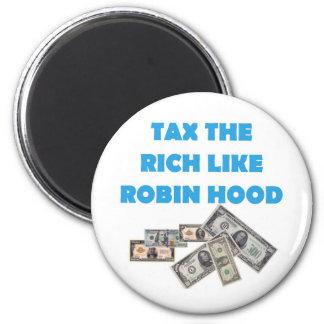 Tax The Rich Like Robin Hood - Occupy Wall Street Fridge Magnet