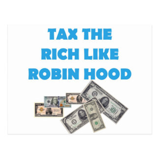 Tax The Rich Like Robin Hood - Occupy Wall Street Postcard