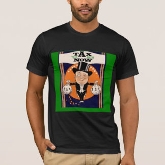 Tax the rich now T-Shirt
