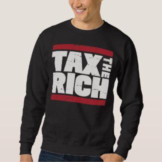 Tax The Rich Sweatshirt